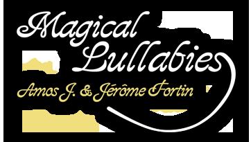 Magical lullabies